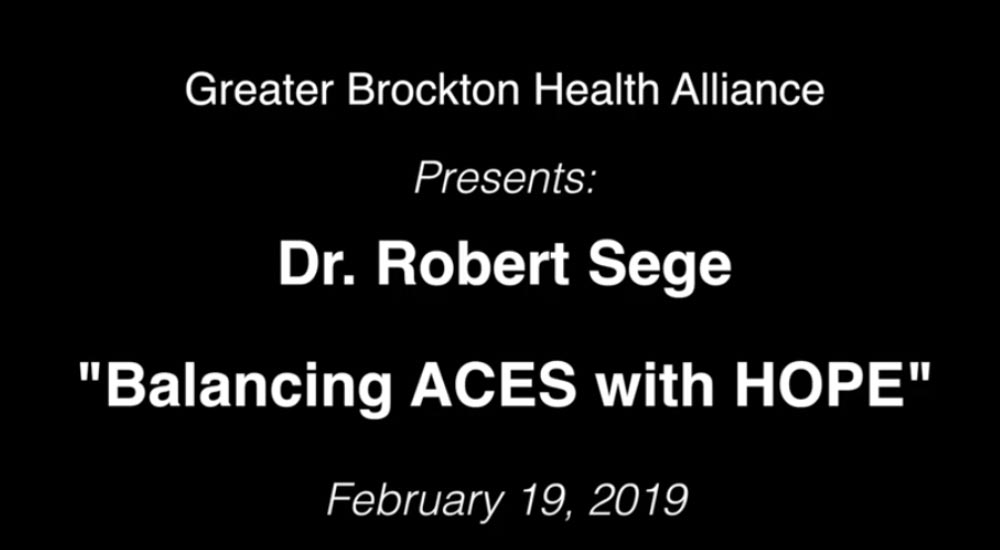 February 19th: Dr. Sege's Balancing ACEs with HOPE Recording